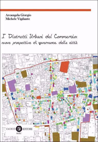 Immagine di 35 - I Distretti Urbani del Commercio: nuove prospettive di governance della città