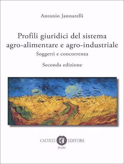 Immagine di Profili giuridici del sistema agro-alimentare e agro-industriale