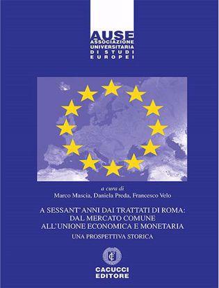 Immagine di 8- A sessant`anni dai Trattati di Roma: dal mercato comune all`unione economica e monetaria