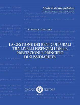 Immagine di 07 - La gestione dei beni culturali tra livelli essenziali delle prestazioni e principio di sussidiarietà