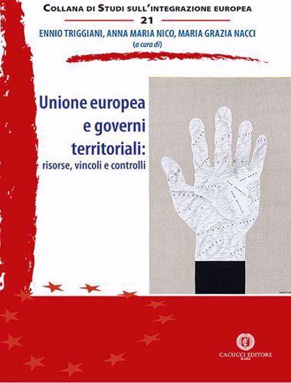 Immagine di 21 - Unione europea e governi territoriali: risorse, vincoli e controlli