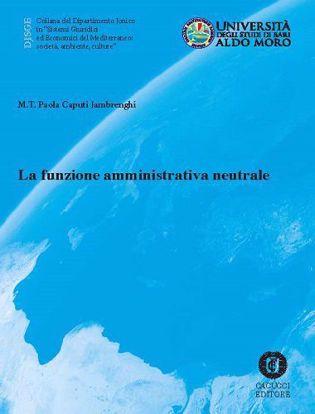 Immagine di 18 - La funzione amministrativa neutrale