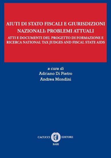 Aiuti di Stato fiscali e giurisdizioni nazionali: problemi attuali