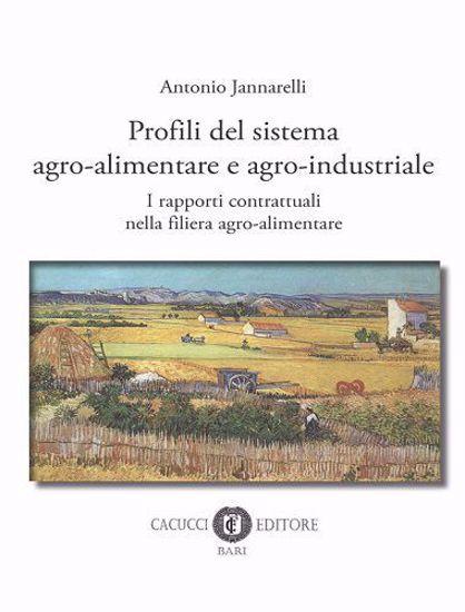 Immagine di Profili del sistema agro-alimentare e agro-industriale