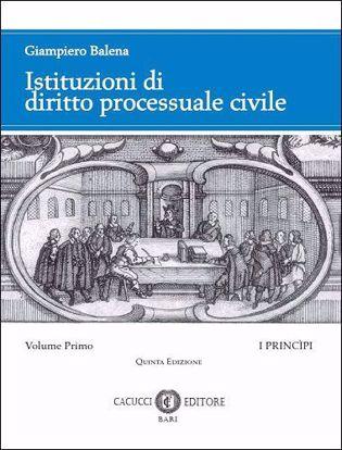 Immagine di Istituzioni di diritto processuale civile. Volume I_Quinta Edizione_2019
