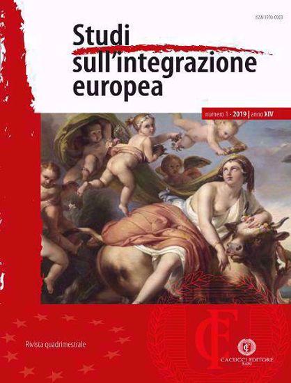 Immagine di Studi sull'integrazione europea - Anno XIV,  n.1 - 2 - 3  anno 2019 - ABBONAMENTO ANNUALE