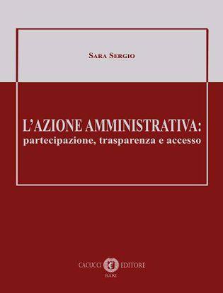 Immagine di L'azione amministrativa: partecipazione, trasparenza e accesso