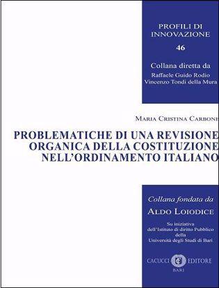 Immagine di 46 - Problematiche di una revisione organica della Costituzione nell'ordinamento italiano