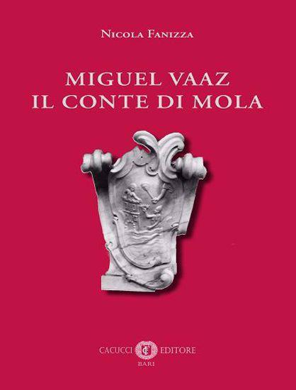 Immagine di Miguel Vaaz. Il conte di Mola