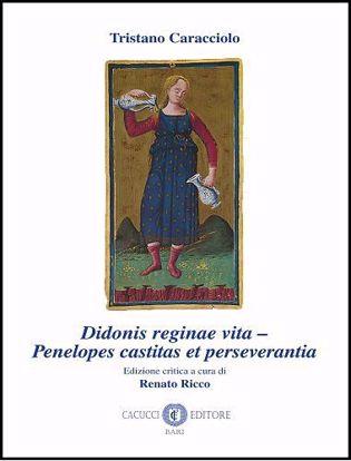 Immagine di Tristano Caracciol.  Didonis reginae vita - Penelopes castitas et perseverantia