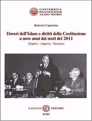 Immagine di Doveri dell'Islam e diritti della Costituzione a nove anni dai moti del 2011 (Egitto - Algeria - Tunisia)