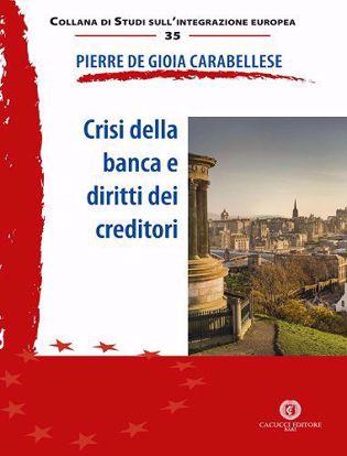 Immagine di 35 - Crisi della banca e diritti dei creditori