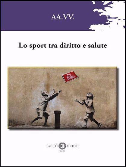 Immagine di Lo sport tra diritto e salute