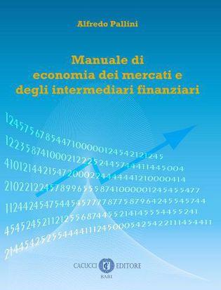 Immagine di Manuale di economia dei mercati e degli intermediari finanziari