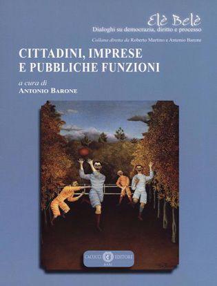 Immagine di 2 - Cittadini, imprese e pubbliche funzioni
