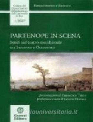 Immagine di Partenope in scena. Studi sul teatro meridionale tra Seicento e Ottocento